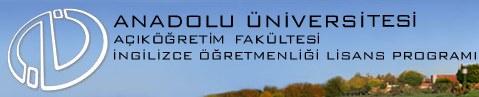 AÜ Açıköğretim Fakültesi İngilizce Öğretmenliği Lisans Programı